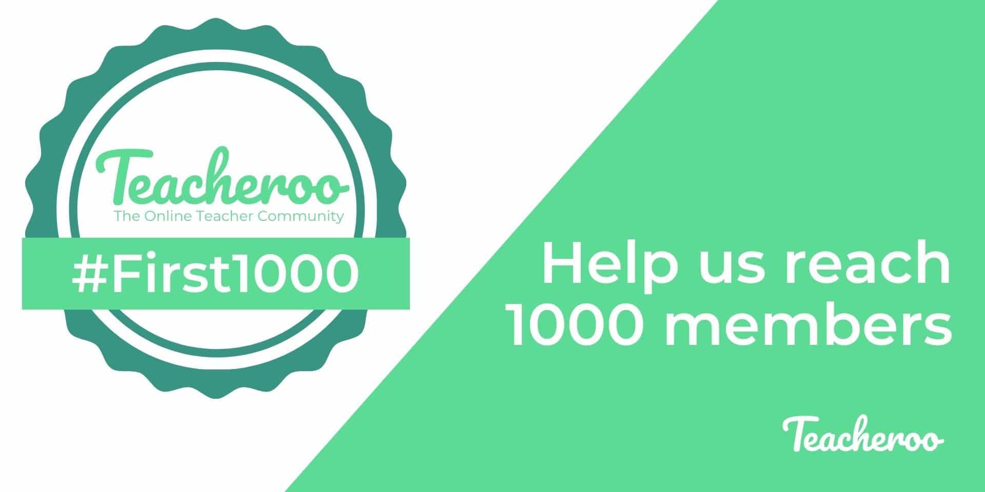 First 1000 members on teacheroo digital badge