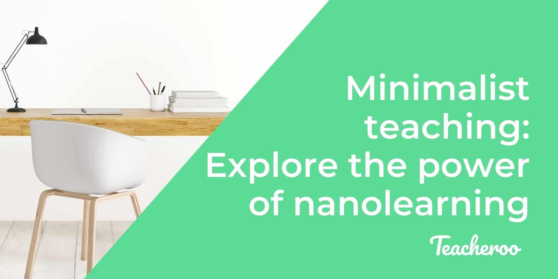 A minimalist desk - 4 minimalist methods of teaching